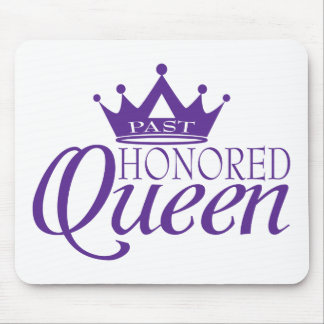 Past Honored Queen Mouse Pad