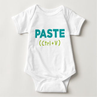 PASTE (Ctrl V) Copy & Paste Baby Bodysuit
