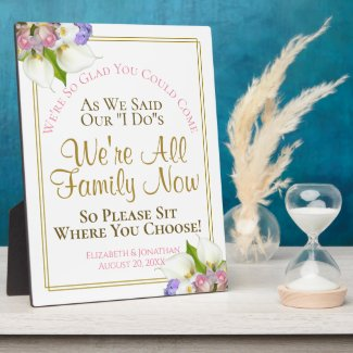 Pastel Floral Sit Where You Choose Wedding Sign Plaque