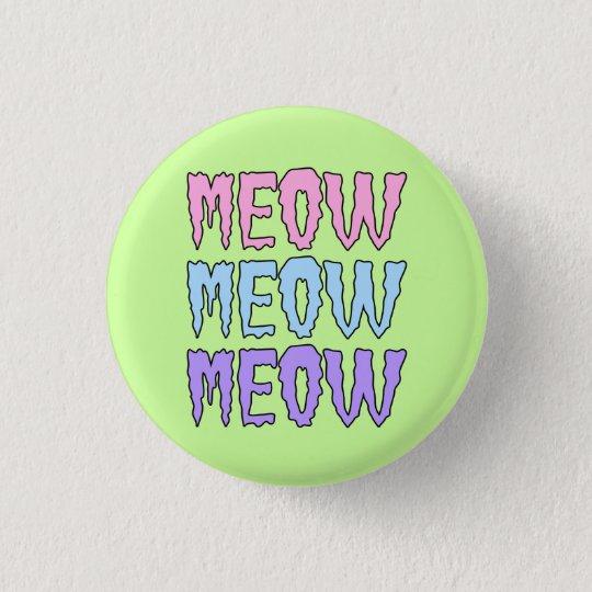 Pastel Goth Meow Meow Meow Button