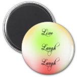 Pastel Live, Laugh, Love 2 Inch Round Magnet