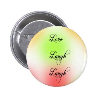 Pastel Live Laugh Love Pin