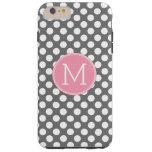 Pastel Pink & Gray Polka Dots with Custom Monogram Tough iPhone 6 Plus Case