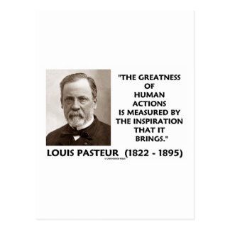 Pasteur Greatness Of Human Actions Inspiration Postcards