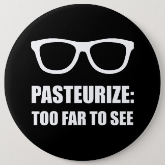 Pasteurize Too Far To See Button