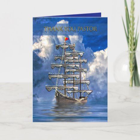 Pastor Appreciation Day, Ship w/many Sails, Clouds Card
