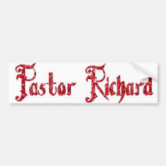 Pastor Richard Bumper Sticker