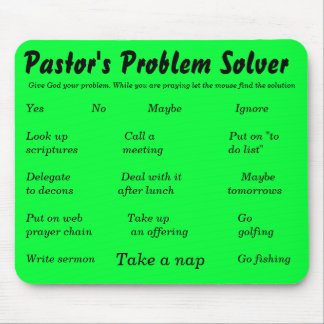 Pastor's Problem Solver, Give God your problem.... Mouse Pad