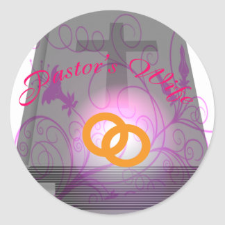 PASTOR'S WIFE CIR LT CLASSIC ROUND STICKER