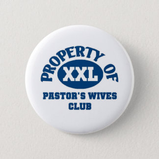 Pastor's wives Club Button