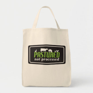 Pastured, not Processed Tote