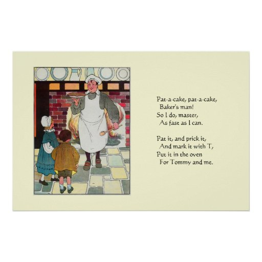 Pat-a-cake, pat-a-cake, Baker's man! Poster