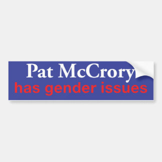Pat McCrory Has Gender Issues Bumper Sticker