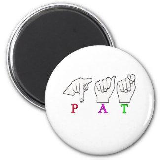 PAT NAME ASL FINGERSPELLED MAGNET