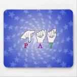 PAT NAME ASL FINGERSPELLED MOUSE PAD