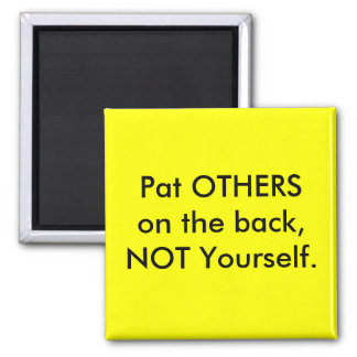 Pat OTHERS on the back 2 Inch Square Magnet