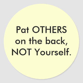 Pat OTHERS on the back Classic Round Sticker