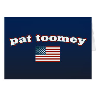 Pat Toomey American Flag Card