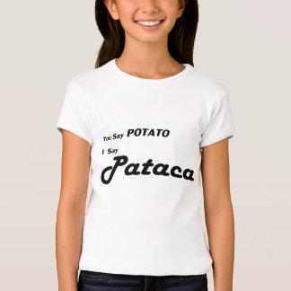 """Pataca gallega """"usted dice la patata"""" que dice camisas"""