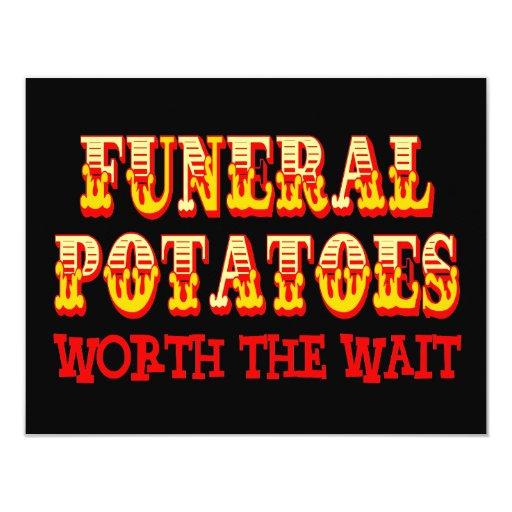 """Patatas fúnebres digno de la espera invitación 4.25"""" x 5.5"""""""