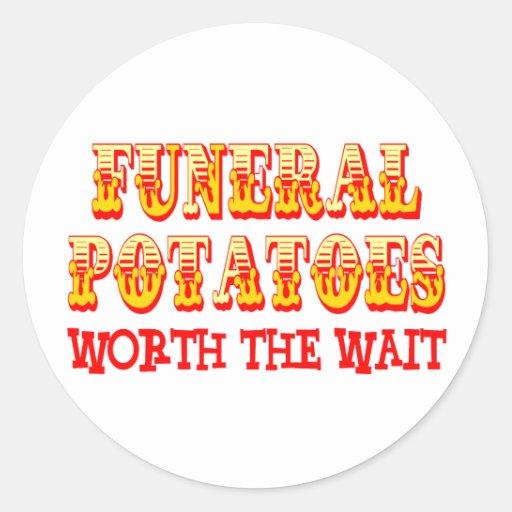 Patatas fúnebres digno de la espera etiqueta redonda