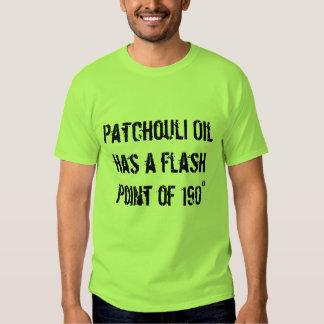 Patchouli Oil has a flash point of 190° T Shirt
