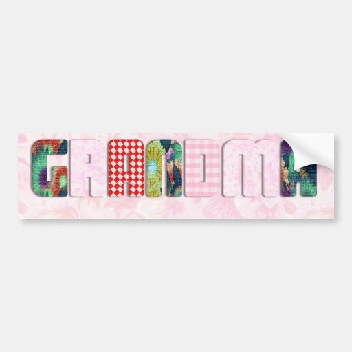 Patchwork 'Grandma' On Pink Roses Car Bumper Sticker