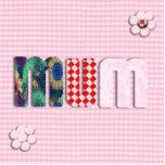 Patchwork 'MUM'  on Pink Checkerboard Photo Sculptures