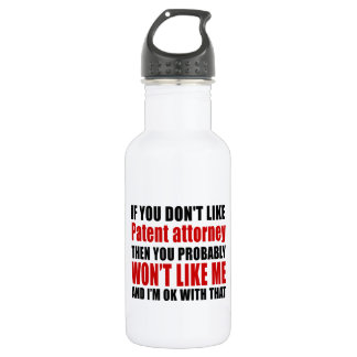 Patent attorne Don't Like Designs Stainless Steel Water Bottle