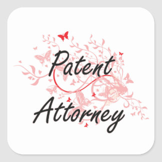 Patent Attorney Artistic Job Design with Butterfli Square Sticker
