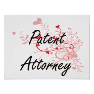 Patent Attorney Artistic Job Design with Hearts Poster