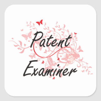 Patent Examiner Artistic Job Design with Butterfli Square Sticker