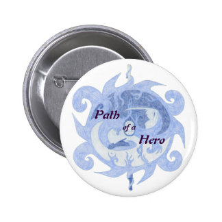 """Path of a Hero"" Emblem (with title) Pinback Button"