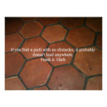 Path with no obstacles posters