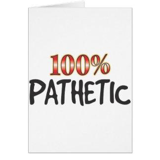 Pathetic 100 Percent Card
