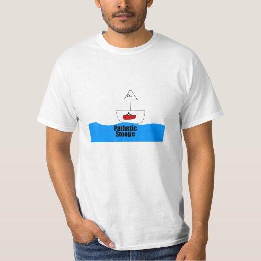 Pathetic Stooge Value T-Shirt