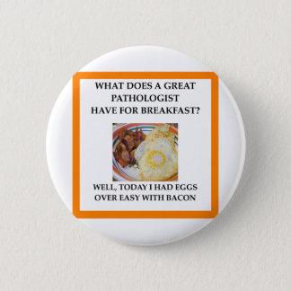 PATHOLOGIST BUTTON