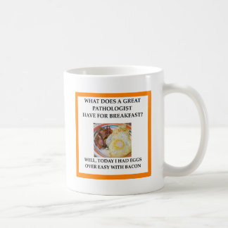 PATHOLOGIST COFFEE MUG