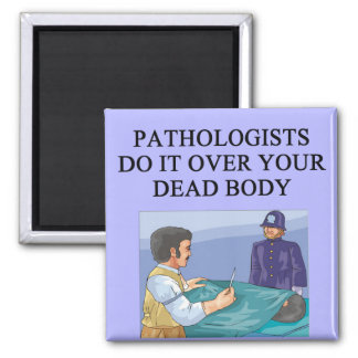 PATHOLOGISTS 2 INCH SQUARE MAGNET