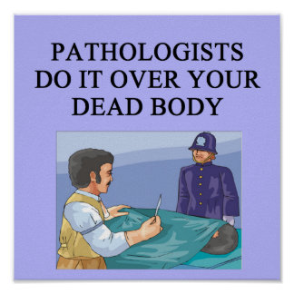 PATHOLOGISTS POSTER