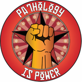 Pathology Is Power Statuette
