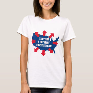 Pathway To Citizenship Ladies T-shirts