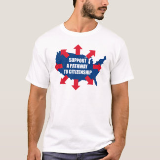 Pathway To Citizenship T-shirts