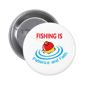 PATIENCE AND FAITH 2 INCH ROUND BUTTON