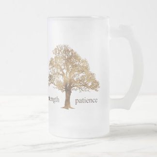PATIENCE AND STRENGTH TREE FROSTED GLASS BEER MUG