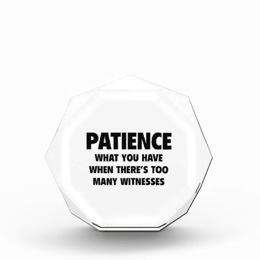 Patience Award Zazzle