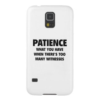 Patience Cases For Galaxy S5
