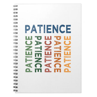 Patience Cute Colorful Notebook
