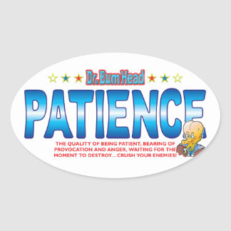 Patience Dr Bum Head Stickers