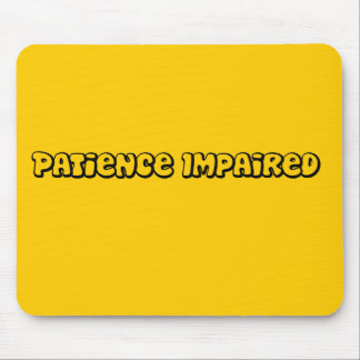 patience impaired mouse pad